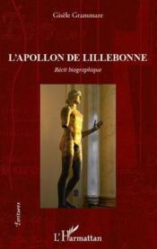 L'apollon de Lillebonne ; récit biographique - Couverture - Format classique