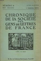 CHRONIQUE DE LA SOCIETE DES GENS DE LETTRES DE FRANCE N°2, 90e ANNEE ( 2e TRIMESTRE 1955) - Couverture - Format classique
