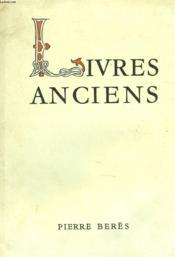 CATALOGUE N°41. LIVRES ANCIENS DES XVème AU XVIIIéme SIECLES - Couverture - Format classique
