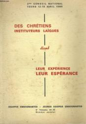 DES CHRETIENS INSTUTUTEURS LAIQUES DISENT LEUR EXPERIENCE LEUR ESPERANCE - NUMERO SPECIAL - 3e TRIMESTRE - Couverture - Format classique
