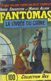 La Livree Du Crime - Les Aventures De Fantomas - 13° Volume - Couverture - Format classique