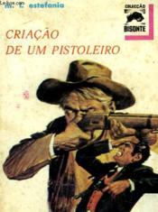 Criacao De Um Pistoleiro - N°307 - Couverture - Format classique