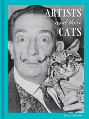 Vente livre :  ARTISTS AND THEIR CATS  - Alison Nastasi