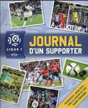 Vente livre :  Ligue de football ; journal d'un supporter ; saison 2015/2016  - Collectif