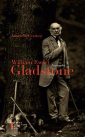 Vente livre :  William Ewart Gladstone  - James Mccearney - James Mc Cearney