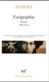 Furigraphie ; poésies, 1985-2015 - Couverture - Format classique