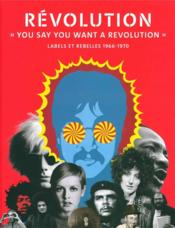 "Vente  Révolution ""you say you want a revolution""  - Broackes V/Marsh G - Victoire Broackes - Geoffrey Marsh"