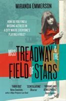 Vente livre :  MISS TREADWAY & THE FIELD OF STARS  - Miranda Emmerson