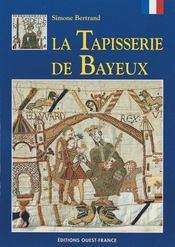 La tapisserie de Bayeux - Intérieur - Format classique
