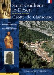 Saint-Guilhem-le-désert ; grotte de Clamouse - Couverture - Format classique