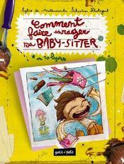 Comment faire enrager sa baby-sitter ? - Couverture - Format classique