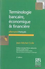 Terminologie Bancaire, Economique Et Financiere. Allemand-Francais - Intérieur - Format classique