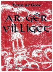 Ar gêr villiget - Couverture - Format classique