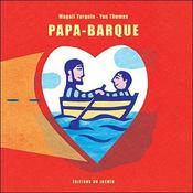 Papa barque - Intérieur - Format classique