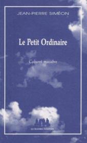Le Petit Ordinaire - Couverture - Format classique