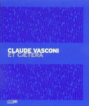 Claude Vasconi ; catalogue raisonné - Intérieur - Format classique
