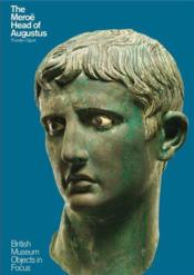 Vente livre :  The Meroe Head Of Augustus (British Museum Objects In Focus) /Anglais  - Opper