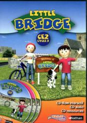 Vente livre :  LITTLE BRIDGE ; little brige ; CE2, cycle 3  - Collectif
