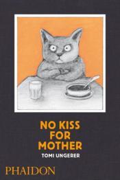 No kiss for mother - Couverture - Format classique