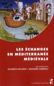 Echanges En Mediterranee Medievale - Couverture - Format classique