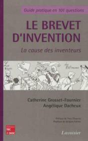 Le brevet d'invention - la cause des inventeurs - Couverture - Format classique