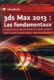 3ds Max 2013 ; les fondamentaux - Couverture - Format classique