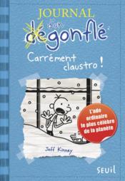 télécharger JOURNAL D'UN DÉGONFLÉ T.6 ; CARRÉMENT CLAUSTRO ! pdf epub mobi gratuit dans livres 51575470_10645250