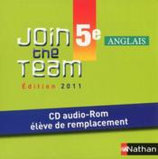 Vente  Join The Team ; Anglais ; 5ème ; Cd Audio-Rom Elève De Remplacement (Edition 20112)  - Collectif
