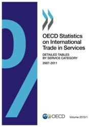 Vente livre :  OECDstatistics on international trade in services ; detailed tables by service category 2007-2011 ; volume 2013 / 1  - Ocde Organisation De