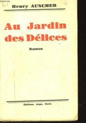 Au Jardin Des Delices - Couverture - Format classique