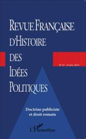 Doctrine publiciste et droit romain  - Collectif
