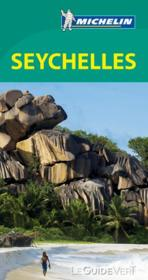 Guide vert seychelles  - Collectif Michelin