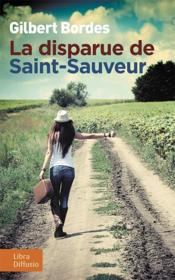 Vente  La disparue de Saint-Sauveur  - Gilbert Bordes