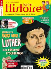 Vente livre :  Histoire junior n 67 martin luther octobre 2017  - Collectif