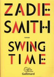 Vente livre :  Swing time  - Zadie Smith