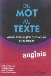 Du mot au texte ; vocabulaire anglais thématique et exercices - Intérieur - Format classique