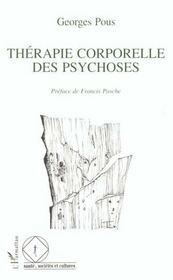 Therapie Corporelle Des Psychoses - Intérieur - Format classique