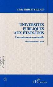 Universites Publiques Aux Etats-Unis : Une Autonomie Sous Tutelle - Intérieur - Format classique