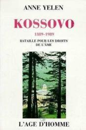 Kossovo 1389-1989 - Couverture - Format classique