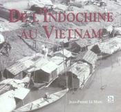 De l'Indochine au Vietnam - Intérieur - Format classique