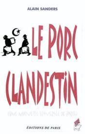 Le Porc Clandestin - Une Nouvelle Traversee De Paris - Couverture - Format classique