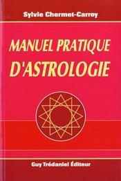 Manuel Pratique D'Astrologie - Intérieur - Format classique