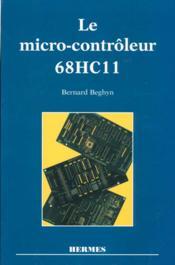 Le microcontroleur 68hc11 - Couverture - Format classique