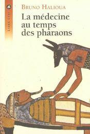 Medecine Au Temps Des Pharaons, La - Intérieur - Format classique