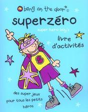 Super Zero ; Livre D'Activites - Intérieur - Format classique