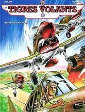 Les tigres volants t.1 ; raids sur Rangoon - Intérieur - Format classique