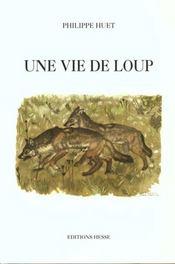 Une vie de loup - Intérieur - Format classique