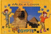 Les puzzles d'Alex et Louna ; Egypte - Intérieur - Format classique