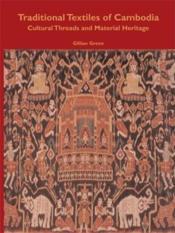 Traditional Textiles Cambodia /Anglais - Couverture - Format classique