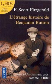L'étrange histoire de Benjamin Button : Suivie de Un diamant gros comme le Ritz - Couverture - Format classique